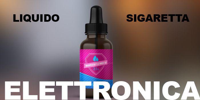 Miglior Liquido Per Sigaretta Elettronica