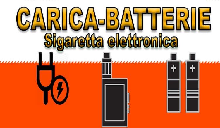 Caricabatterie per la sigaretta elettronica – 2016